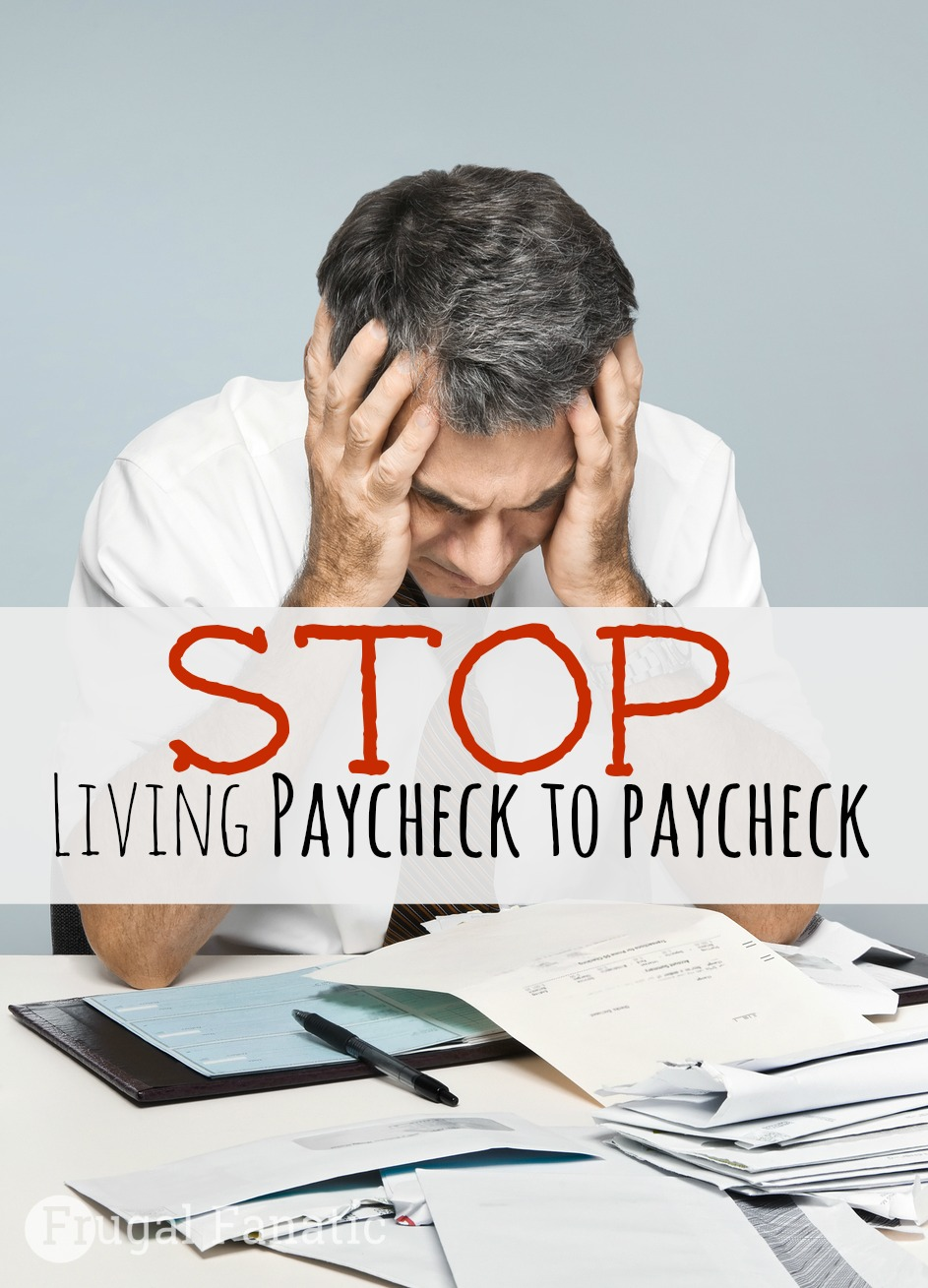7 tips to avoid living paycheck to paycheck