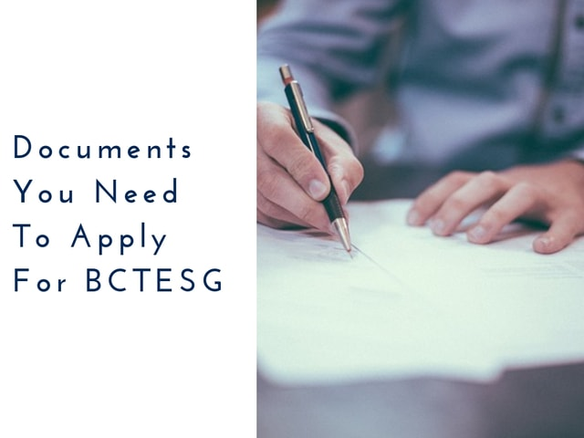 Documents You Need To Apply For BCTESG